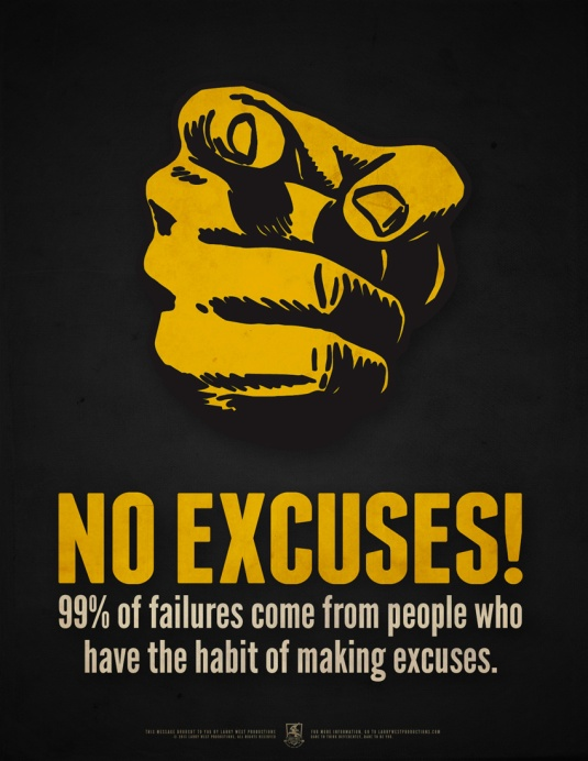 no_excuses_by_luvataciousskull-d71ffvy